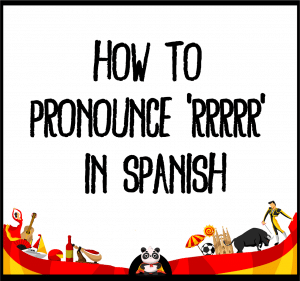 How to pronounce 'R' in Spanish